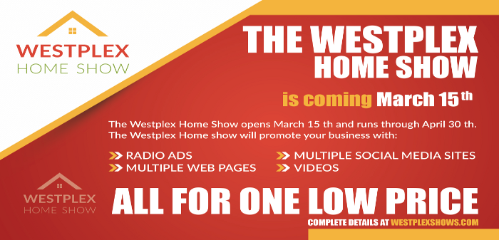 Westplex Home Show Coming March 15th